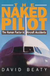 The Naked Pilot by David Beaty