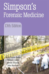 Simpson's Forensic Medicine, 13th Edition by Jason Payne-James