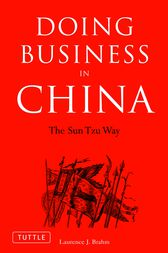 Doing Business in China by Laurence J. Brahm