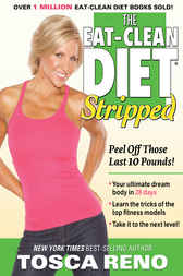 The EAT-CLEAN DIET Stripped