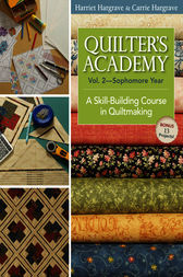 Quilters Academy Vol. 2 Sophomore Year by Harriet Hargrave