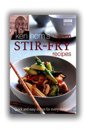 Ken Hom's Top 100 Stir Fry Recipes by Ken Hom
