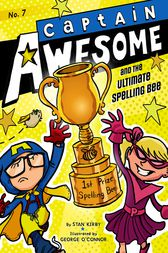 Captain Awesome and the Ultimate Spelling Bee by Stan Kirby