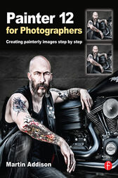 Painter 12  for Photographers by Martin Addison