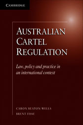 Australian Cartel Regulation by Caron Beaton-Wells