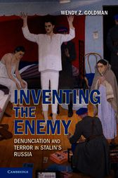 Inventing the Enemy by Wendy Z. Goldman