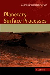 Planetary Surface Processes by H. Jay Melosh
