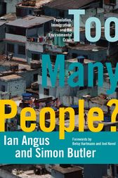 Too Many People? by Ian Angus