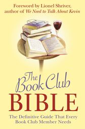 Book Club Bible by Lionel Shriver