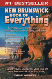 New Brunswick Book of Everything by Martha Walls