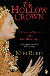 The Hollow Crown by Miri Rubin