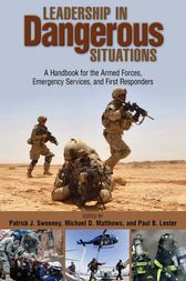 Leadership in Dangerous Situations by Patrick Sweeney