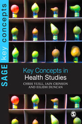 Key Concepts in Health Studies by Chris Yuill