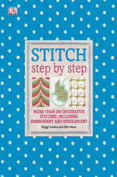 Stitch Step by Step by Dorling Kindersley Ltd