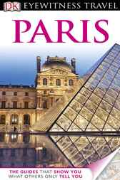 DK Eyewitness Travel Guide: Paris by Alan Tillier