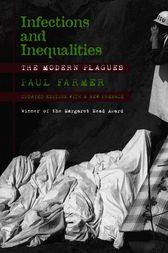 Infections and Inequalities by Paul Farmer