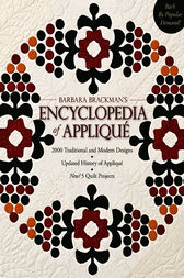 Barbara Brackman's Encyclopedia Of Applique by Barbara Brackman