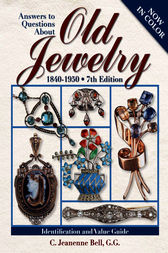 Answers To Questions About Old Jewelry by C Jeanenne Bell
