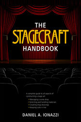 The Stagecraft Handbook by Daniel Ionazzi