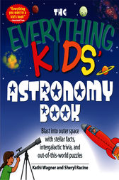 Everything Kids' Astronomy Book