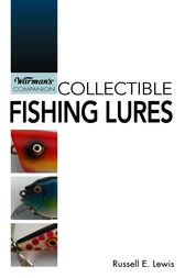 Collectible Fishing Lures by Russell E Lewis