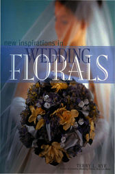 New Inspirations in Wedding Florals by Terry Rye