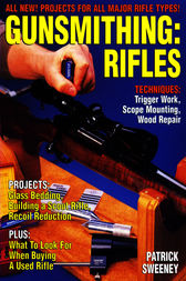 Gunsmithing - Rifles