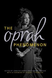 The Oprah Phenomenon by Jennifer Harris