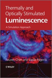 Thermally and Optically Stimulated Luminescence by Reuven Chen