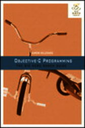 Objective-C Programming by Aaron Hillegass