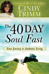 The 40 Day Soul Fast by Cindy Trimm