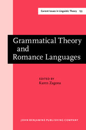 Grammatical Theory and Romance Languages by Karen Zagona