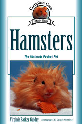 Complete Care Made Easy, Hamsters by Virginia Parker Guidry