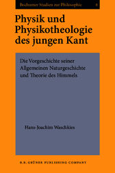 Physik und Physikotheologie des jungen Kant