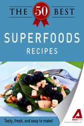 The 50 Best Superfoods Recipes