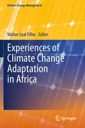 Experiences of Climate Change Adaptation in Africa by Walter Leal Filho