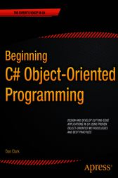 Beginning C# Object-Oriented Programming by Dan Clark