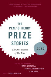 The PEN O. Henry Prize Stories 2012 by unknown