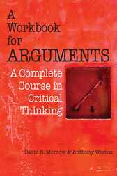 A Workbook for Arguments by David R. Morrow