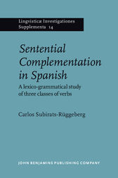 Sentential Complementation in Spanish by Carlos Subirats