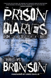 Prison Diaries by Charles Bronson