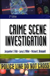 Crime Scene Investigation by Jacqueline T. Fish