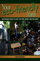 Your Eco-friendly Yard by Tom Girolamo