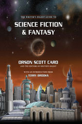 The Writer's Digest Guide to Science Fiction & Fantasy by Orson Scott Card
