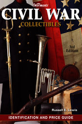Warman's Civil War Collectibles Field Guide by John F. Graf