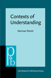 Contexts of Understanding by Herman Parret