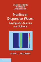 Nonlinear Dispersive Waves by Mark J. Ablowitz