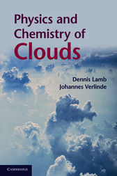 Physics and Chemistry of Clouds by Dennis Lamb