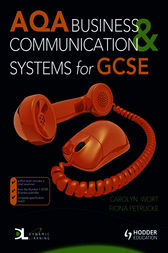 AQA Business & Communication Systems for GCSE by Carolyn Wort