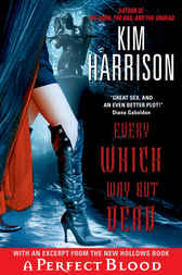 Every Which Way But Dead with Bonus Material by Kim Harrison